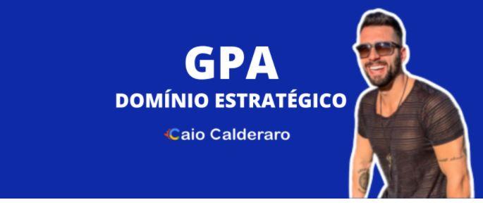 Gpa dominio estratégico do Caio Calderaro