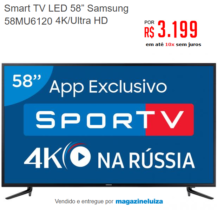 Smart TV LED 58″ Samsung 4K/Ultra HD – Por R$3.199