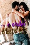 E acabei amando você (livros romance hot) (romance adulto) (eroticos em portugues) eBook Kindle