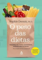 O Peso Das Dietas – Emagreça De Forma Sustentável Dizendo Não Às Dietas (Cód: 9942769)