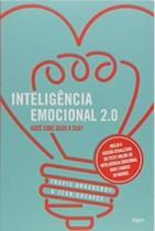 Inteligência Emocional 2.0. Você Sabe Usar a Sua? – Livro.