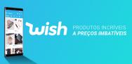 Até 50% de Desconto no Wish